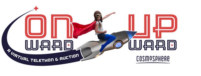 Onward & Upward: A Virtual Telethon and Auction