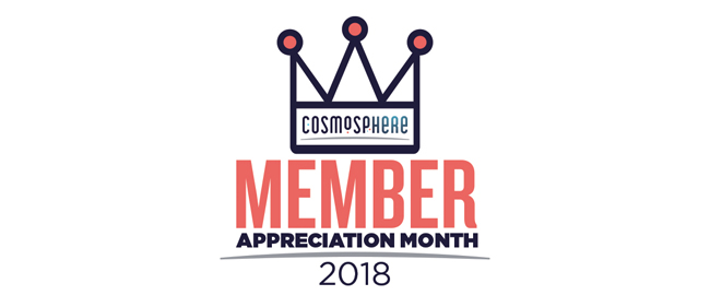 August is Cosmosphere Member Month